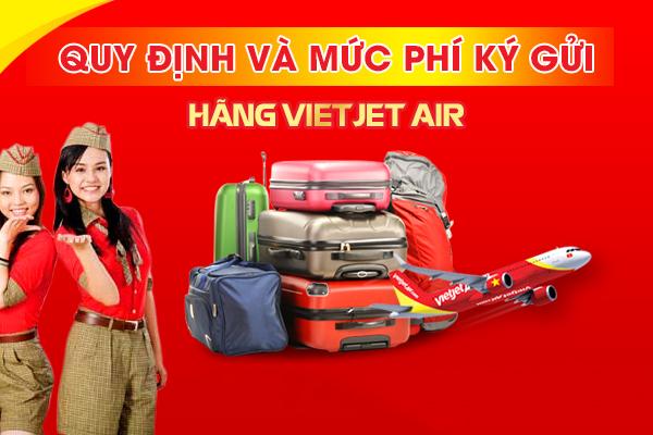 Hành lý ký gửi Vietjet Air, Qui định hành lý ký gửi Vietjet Air