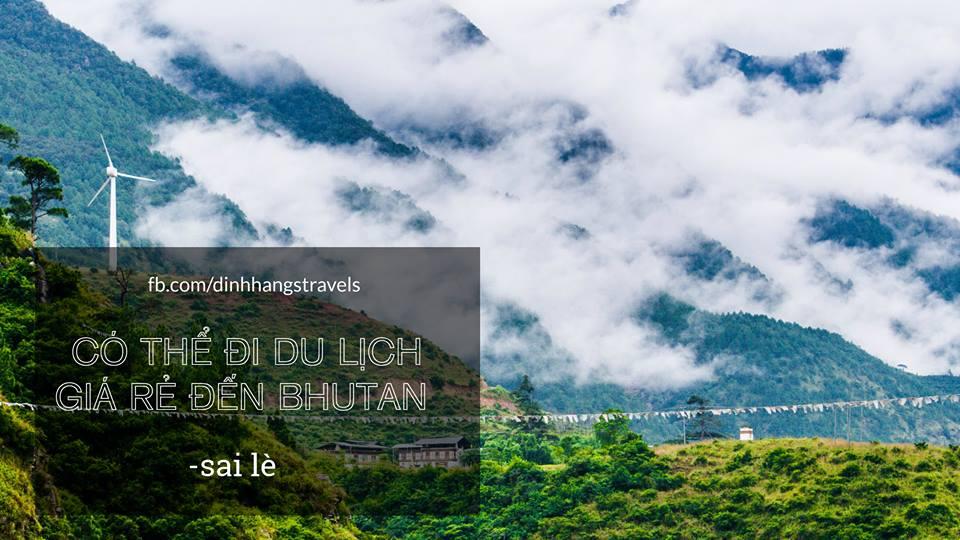 Bhutan 3#: Không có tiền thì đừng đi Bhutan