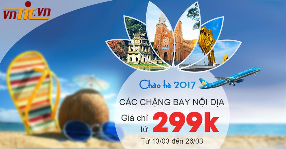 Chào hè 2017 - Vé máy bay hè 2017 giá rẻ chỉ từ 299k